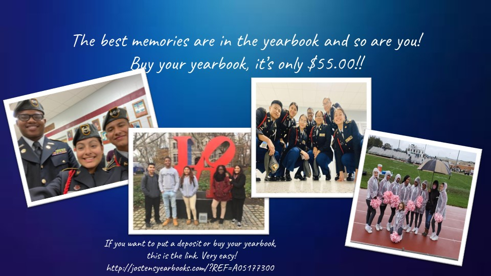 The best memories are in the yearbook and so are you! Buy your yearbook it's only $55.00!!