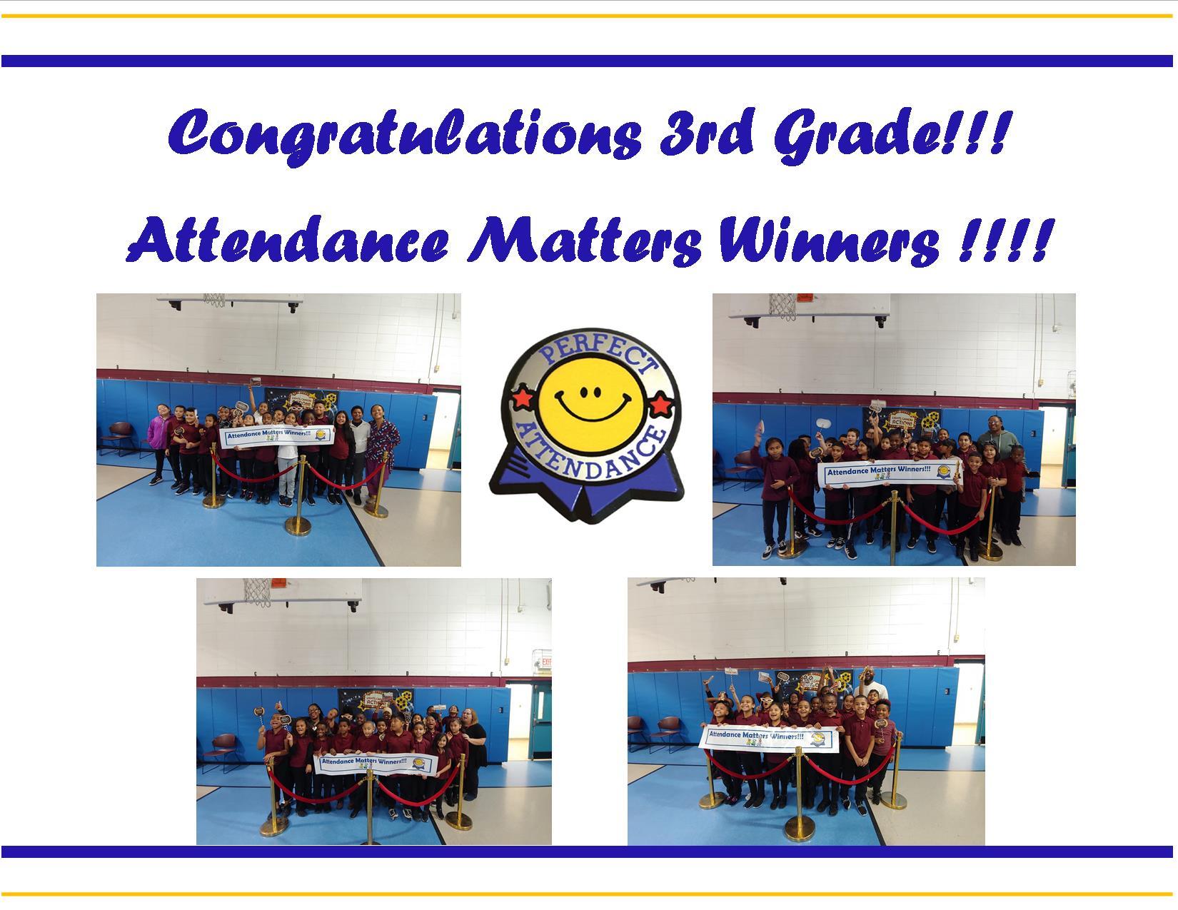 Congratulations 3rd Grade!!! Attendance Matters Winners!!!!